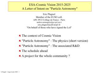 "ESA-Cosmic Vision 2015-2025  A Letter of Intent on ""Particle Astronomy"""
