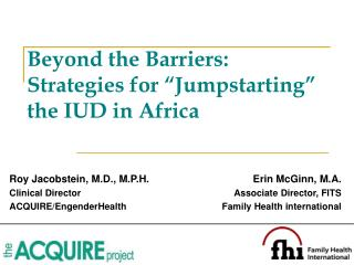 "Beyond the Barriers:  Strategies for ""Jumpstarting"" the IUD in Africa"