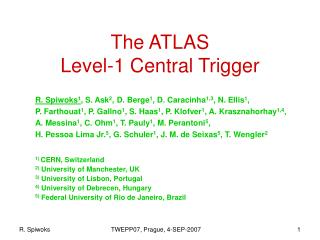 The ATLAS Level-1 Central Trigger