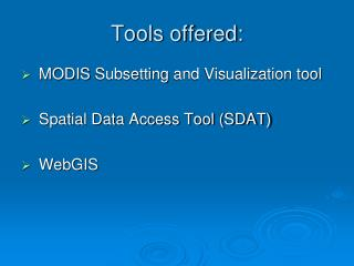 Tools offered: