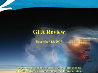 GFA Review December 13, 2007