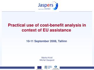 Practical use of cost-benefit analysis in context of EU assistance