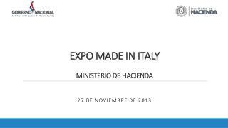 EXPO MADE IN ITALY MINISTERIO DE HACIENDA