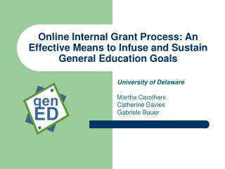 Online Internal Grant Process: An Effective Means to Infuse and Sustain General Education Goals