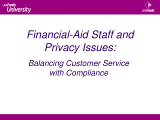 Financial-Aid Staff and  Privacy Issues: