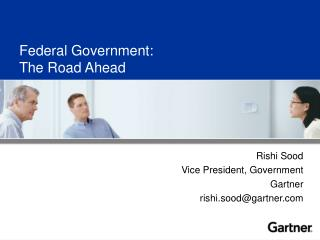 Federal Government: The Road Ahead