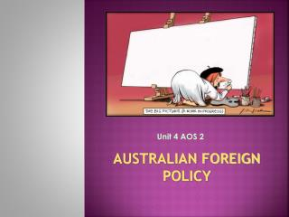 AUSTRALIAN FOREIGN POLICY