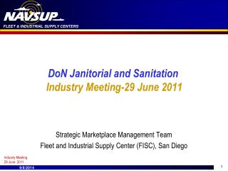 DoN Janitorial and Sanitation Industry Meeting-29 June 2011