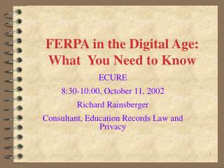 FERPA in the Digital Age:   What  You Need to Know