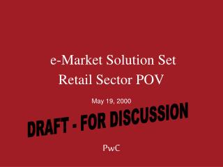 e-Market Solution Set  Retail Sector POV
