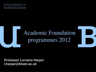 Academic Foundation programmes 2012