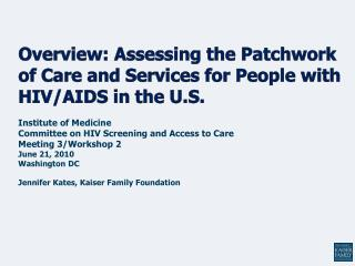 Overview: Assessing the Patchwork of Care and Services for People with HIV/AIDS in the U.S.
