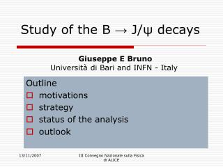 Study of the B  ?  J/? decays