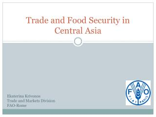 Trade and Food Security in Central Asia