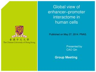Global view of  enhancer–promoter  interactome  in human cells