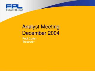Analyst Meeting  December 2004