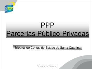 PPP Parcerias Público-Privadas