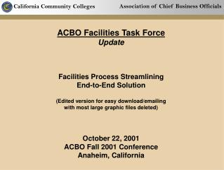 ACBO Facilities Task Force Update Facilities Process Streamlining End-to-End Solution