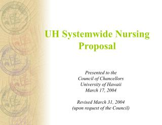 UH Systemwide Nursing Proposal