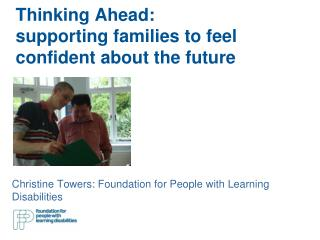 Thinking Ahead:  supporting families to feel confident about the future