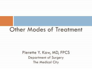 Other Modes of Treatment