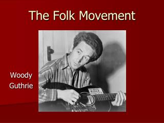 The Folk Movement