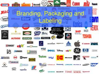 Branding, Packaging and Labeling