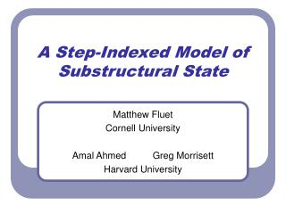 A Step-Indexed Model of  Substructural State