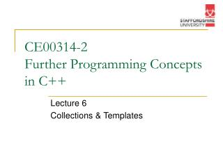 CE00314-2 Further Programming Concepts in C++