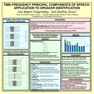 TIME-FREQUENCY PRINCIPAL COMPONENTS OF SPEECH: APPLICATION TO SPEAKER IDENTIFICATION