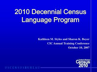 2010 Decennial Census  Language Program