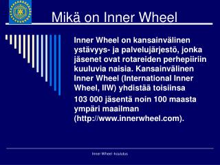 Mikä on Inner Wheel
