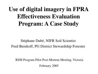 Use of digital imagery in FPRA Effectiveness Evaluation Program: A Case Study