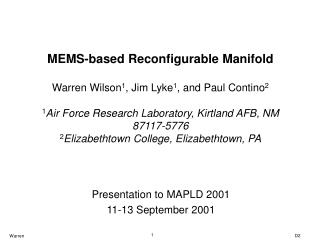 Presentation to MAPLD 2001 11-13 September 2001