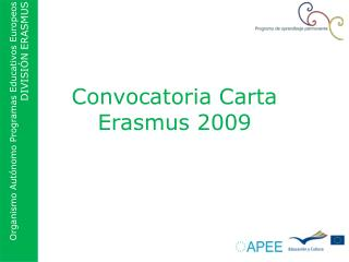 Convocatoria Carta Erasmus 2009