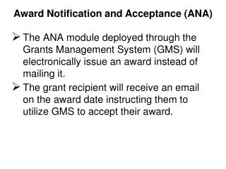 Award Notification and Acceptance (ANA)