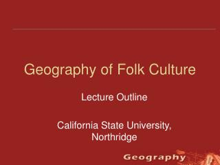 Geography of Folk Culture