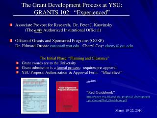 "The Grant Development Process at YSU:  GRANTS 102:  ""Experienced"""