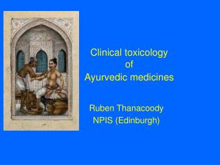 Clinical toxicology  of  Ayurvedic medicines