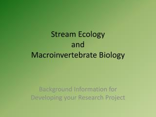 Stream Ecology and Macroinvertebrate  Biology
