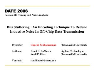 Bus Stuttering : An Encoding Technique To Reduce Inductive Noise In Off-Chip Data Transmission