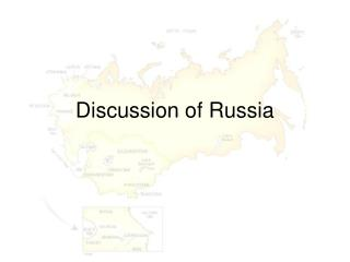 Discussion of Russia