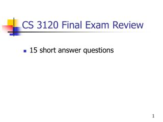 CS 3120 Final Exam Review