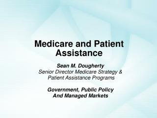 Medicare and Patient Assistance