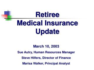 Retiree  Medical Insurance  Update