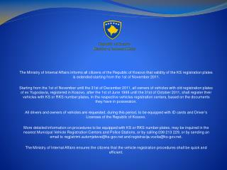 Republic  of Kosovo  Ministry of Internal Affairs