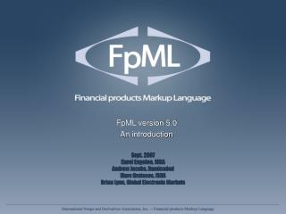 FpML version 5.0 An introduction