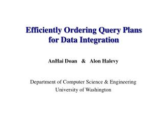 Efficiently Ordering Query Plans for Data Integration