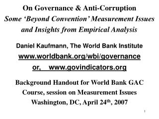 On Governance & Anti-Corruption Some 'Beyond Convention' Measurement Issues and Insights from Empirical Analysis