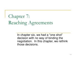 Chapter 7:  Reaching Agreements